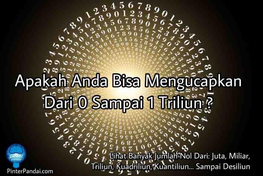 Menghitung Sampai 1 Triliun