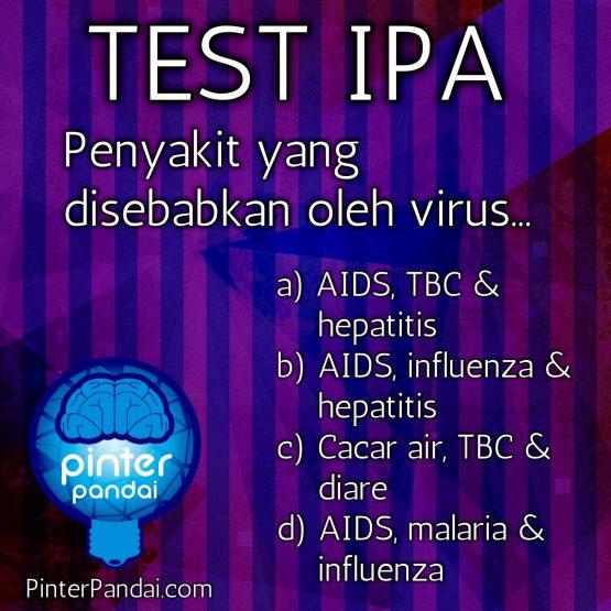 Penyakit yang disebabkan oleh virus adalah