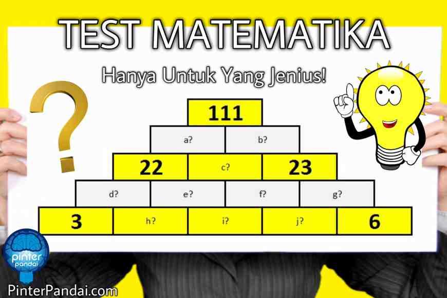 Tes Matematika Teka Teki Angka Piramida Jenius Hanya Untuk Yang Jenius