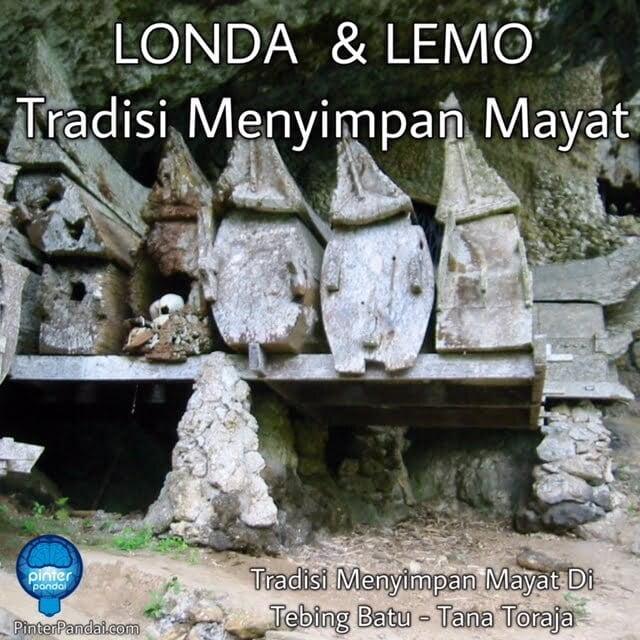 Londa dan Lemo - Tradisi Menyimpan-Mayat -TanaToraja