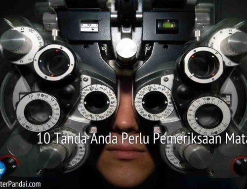 10 Tanda Anda Perlu Pemeriksaan Mata