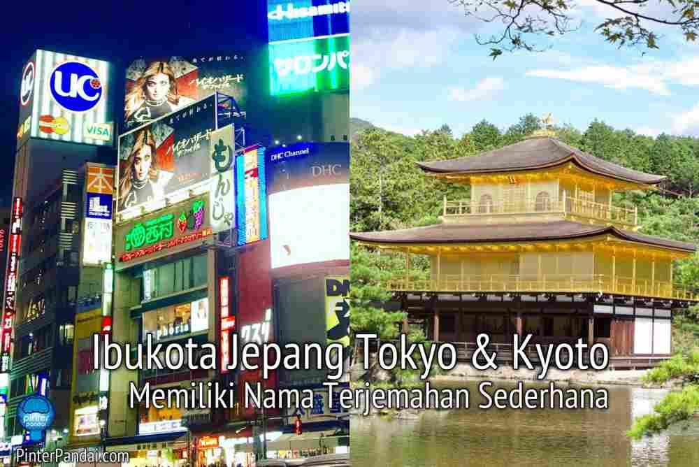 Ibukota Jepang Tokyo Dan Kyoto