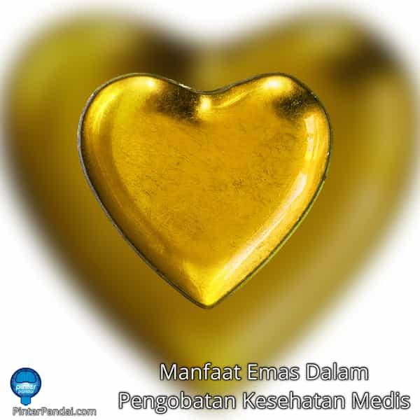 Manfaat Emas Dalam Pengobatan Kesehatan Medis