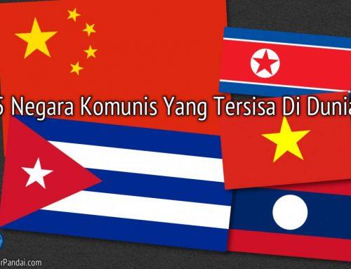 Dapatkah Anda menyebutkan 5 negara komunis yang tersisa di dunia?