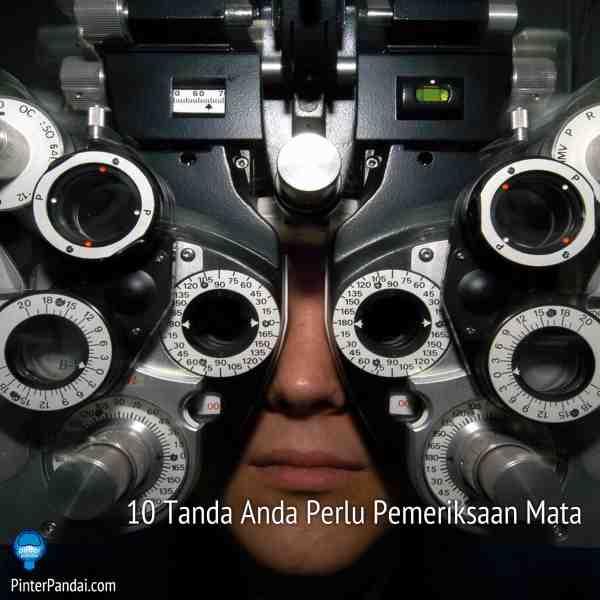 Tanda Anda Perlu Pemeriksaan Mata