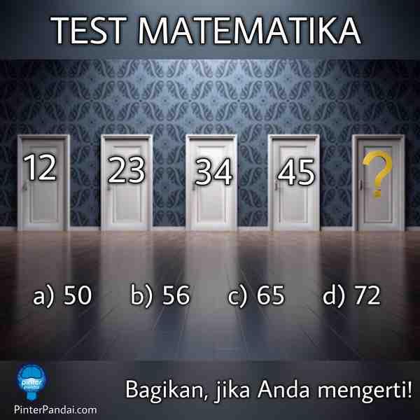Tes Matematika Deret Angka : 12, 23, 34, 45, ?