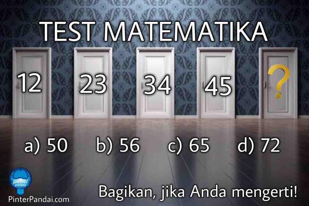Tes Matematika Deret Angka 12 23 34 45 Angka