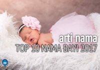 Arti Nama Bayi Dari TOP 10 Nama Bayi 2017