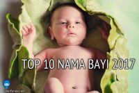 TOP 10 Nama Bayi 2017