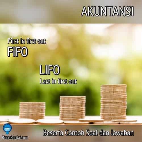 Akuntansi FIFO dan LIFO
