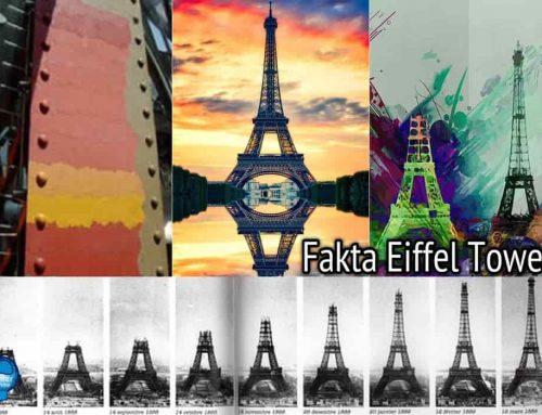 Fakta Eiffel Tower – 10 Hal yang Mungkin Tidak Anda Ketahui Tentang Menara Eiffel