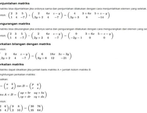 Rumus Matriks – Perkalian, Penjumlahan, Pengurangan – Operasi Perhitungan Matriks – Contoh Soal dan Jawaban