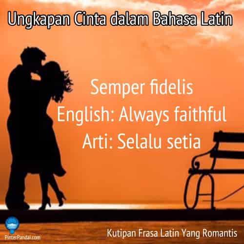 Ungkapan cinta dalam bahasa Latin - selalu setia