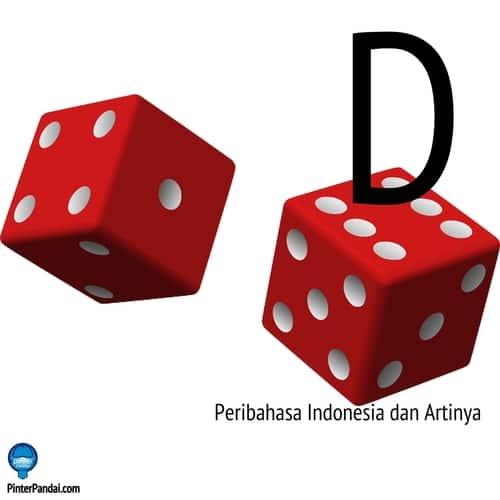 Peribahasa Indonesia huruf D