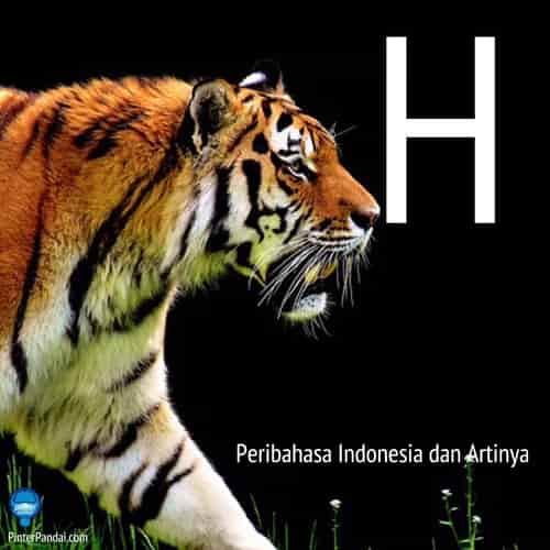 Peribahasa Indonesia huruf H