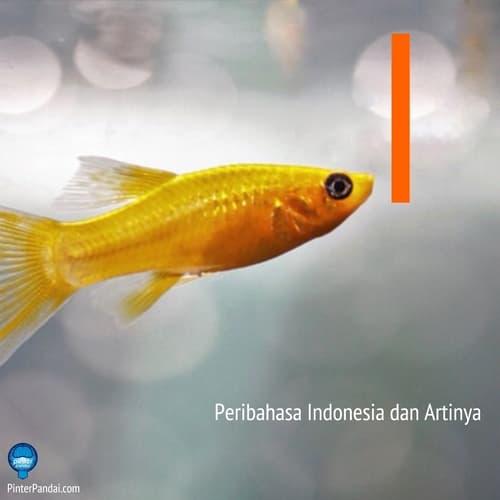 Peribahasa Indonesia huruf I