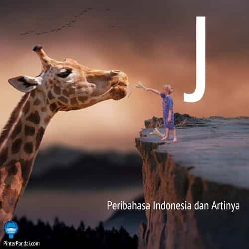 Peribahasa Indonesia huruf J