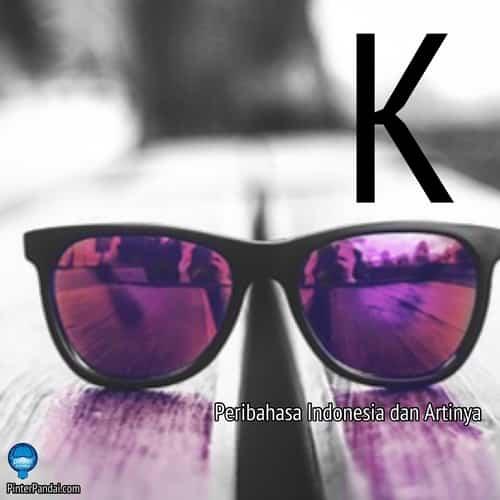Peribahasa Indonesia huruf K