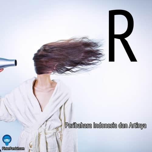 Peribahasa Indonesia huruf R