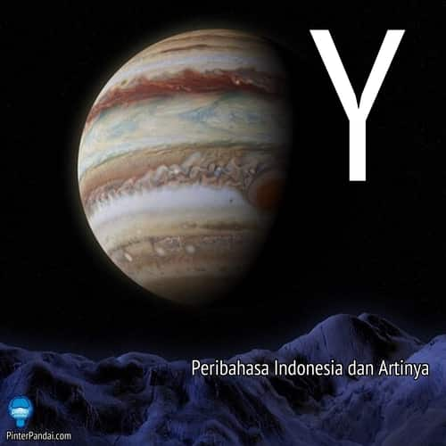 Peribahasa Indonesia huruf Y