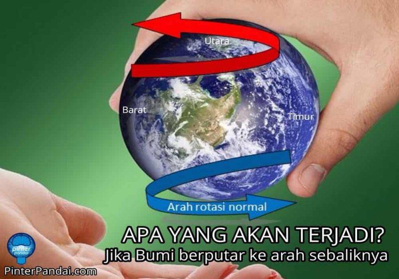 Jika bumi berputar ke arah sebaliknya