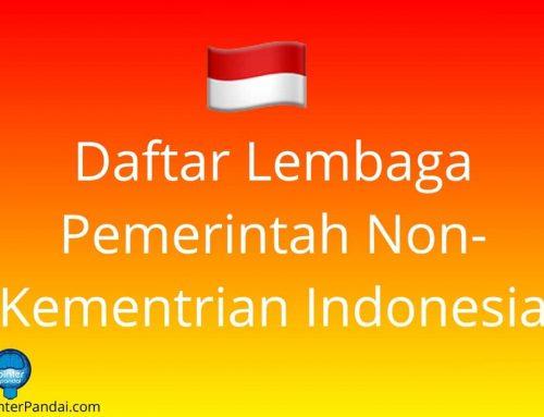 Daftar Lembaga Pemerintah Nonkementerian (LPNK) di Indonesia