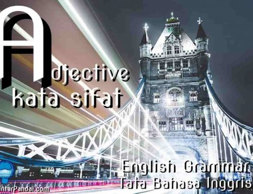 Adjective Kata Sifat Bahasa Inggris – Contoh Soal dan Jawaban