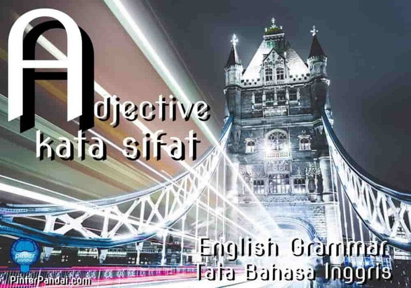 Adjective kata sifat grammar inggris