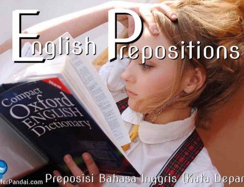 Preposisi Bahasa Inggris (Kata Depan) – English Prepositions – Contoh Soal dan Jawaban