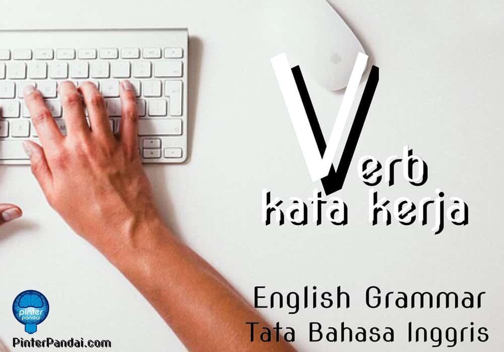 Verb Kata Kerja Bahasa Inggris Contoh Soal Dan Jawaban