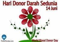 Hari Donor Darah Sedunia - Tanggal 14 Juni (World Blood Donor day)