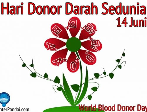 Hari Donor Darah Sedunia – Tanggal 14 Juni (World Blood Donor day)