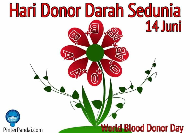 Hari Donor Darah Sedunia - Tanggal 14 Juni (World Blood Donor day)