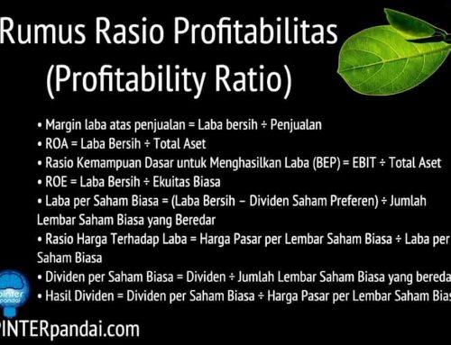 Rasio Profitabilitas (Profitability Ratio) Akuntansi – Rumus, Penjelasan, Contoh Soal dan Jawaban