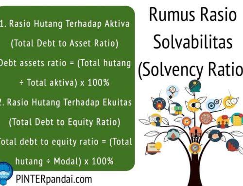 Rasio Solvabilitas (Solvency Ratio) Akuntansi – Rumus, Penjelasan, Contoh Soal dan Jawaban