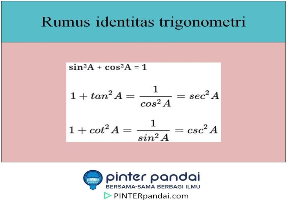 Identitas Trigonometri Rumus Penjelasan Pembuktian Soal Jawaban