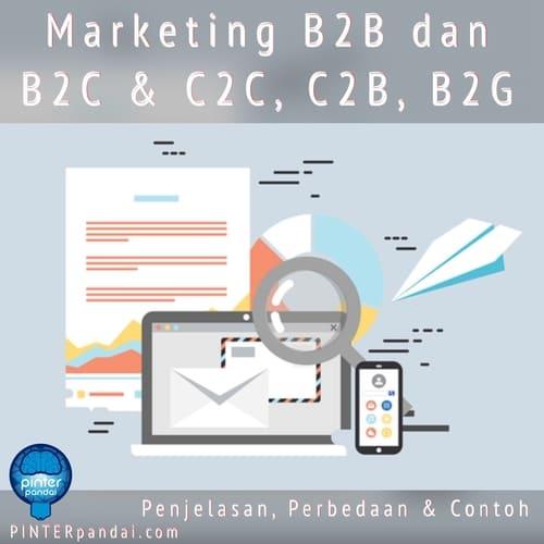 Marketing b2b dan b2c