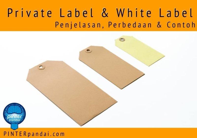 Private label dan white label
