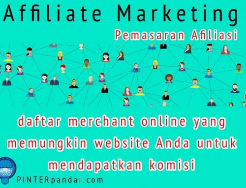 Affiliate Marketing Online di Indonesia dan Luar Negeri (Pemasaran Afiliasi) – Daftar Merchant Online