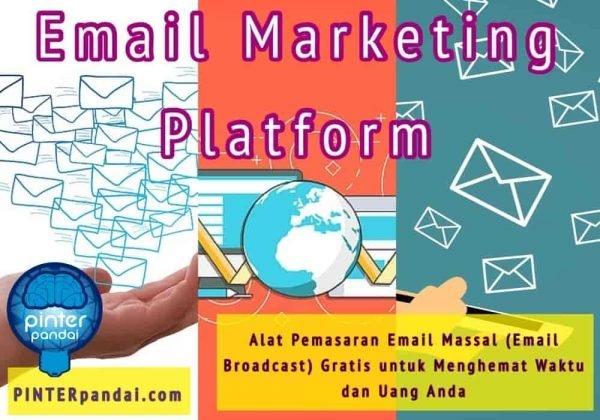 Email marketing platform alat pemasaran email massal