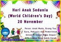Hari Anak Sedunia (World Children's Day) 20 November   Peran Anak Muda, Orang Tua, Guru, Pebisnis dan Pemerintah Untuk Membuat Masa Depan Kita Semua Yang Lebih Cerah