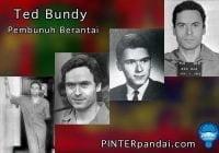 Pembunuh Berantai Amerika Ted Bundy | Tindakan Kriminal Pembunuhan dan Pemerkosaan